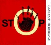 stop hand grunge sign. traffic...   Shutterstock .eps vector #373846444