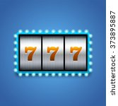 lucky seven on slot machine. | Shutterstock .eps vector #373895887