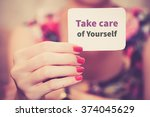 """"""" take care of yourself """"  ... 