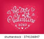 be my valentine handwritten... | Shutterstock . vector #374136847