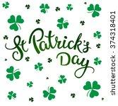 clovers and original lettering... | Shutterstock .eps vector #374318401