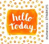 hello today phrase hand paint... | Shutterstock .eps vector #374684191