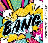 pop art bang quote type. bang ... | Shutterstock .eps vector #374712139