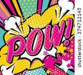 pop art pow  quote type. bang ... | Shutterstock .eps vector #374712145