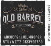 Old Barrel Label Font And...