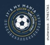 97 soccer mania. handmade... | Shutterstock .eps vector #374817361