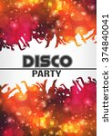 disco night party poster... | Shutterstock .eps vector #374840041
