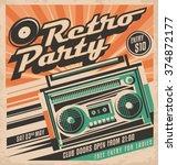 retro party vector poster... | Shutterstock .eps vector #374872177