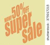 super sale banner. sale... | Shutterstock .eps vector #375017215