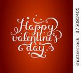 happy valentines day. valentine ... | Shutterstock . vector #375082405