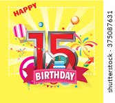 happy birthday 15 date   fun... | Shutterstock .eps vector #375087631