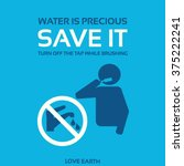 water is precious save it turn... | Shutterstock .eps vector #375222241