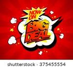 big deal now on vector... | Shutterstock .eps vector #375455554