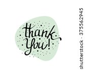 thank you   handdrawn sign for... | Shutterstock .eps vector #375562945