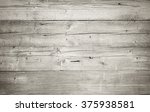 dirty white wood texture... | Shutterstock . vector #375938581