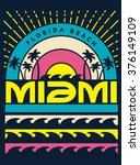 miami surf typography  t shirt... | Shutterstock .eps vector #376149109