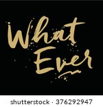 what ever type slogan for... | Shutterstock .eps vector #376292947