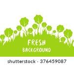 springtime and summertime fresh ... | Shutterstock .eps vector #376459087