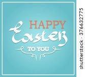 happy easter typographical... | Shutterstock .eps vector #376632775
