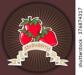 poster template for strawberry... | Shutterstock .eps vector #376874317