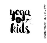 stencil lettering quotes yoga... | Shutterstock .eps vector #377117599