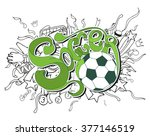 doodle white soccer composition ... | Shutterstock .eps vector #377146519