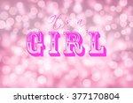 baby girl announcement card.... | Shutterstock . vector #377170804