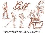 set of hand drawn golf. vector...   Shutterstock .eps vector #377216941