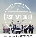 aspirations ambition goals... | Shutterstock . vector #377256025
