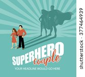 superhero couple burst... | Shutterstock .eps vector #377464939