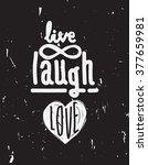Live  Laugh  Love. Simple...