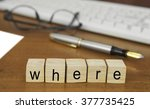the word where on wood stamp... | Shutterstock . vector #377735425