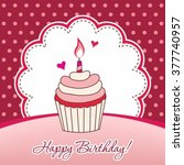 birthday card with cake... | Shutterstock .eps vector #377740957