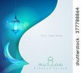 ramadan kareem greeting card... | Shutterstock .eps vector #377788864