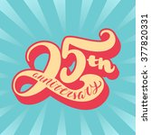25th anniversary card. | Shutterstock .eps vector #377820331