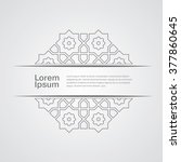 arabic ornament design vector... | Shutterstock .eps vector #377860645