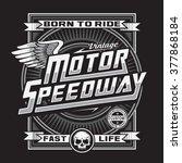 motorcycle speed way skull...   Shutterstock .eps vector #377868184