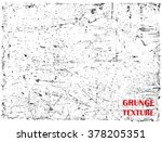 grunge texture.overlay texture... | Shutterstock .eps vector #378205351
