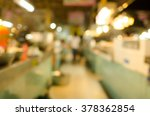 burred market for background | Shutterstock . vector #378362854