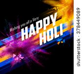 illustration of colorful gulal (powder color) explosion for Happy Holi Background | Shutterstock vector #378449089
