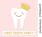 cute first baby tooth party... | Shutterstock .eps vector #378466429
