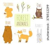 set of forest animals. cute... | Shutterstock . vector #378512299