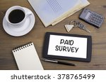 paid survey. text on tablet... | Shutterstock . vector #378765499