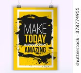 quote make today ridiculously...   Shutterstock .eps vector #378774955