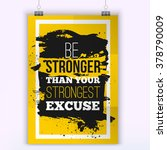quote be stronger than your...   Shutterstock .eps vector #378790009