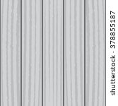 wood texture. wood background.... | Shutterstock .eps vector #378855187