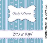 vector striped baby shower boy... | Shutterstock .eps vector #379095361