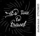 black and white motivational...   Shutterstock .eps vector #379158835