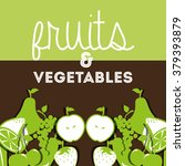 fruits and vegetables design  | Shutterstock .eps vector #379393879