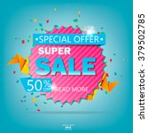 super sale poster  banner. big... | Shutterstock .eps vector #379502785